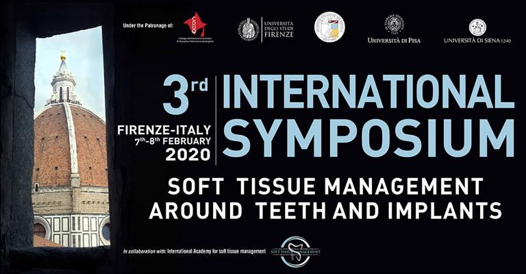 3rd International Symposium – Soft Tissue Management Around Teeth and Implants