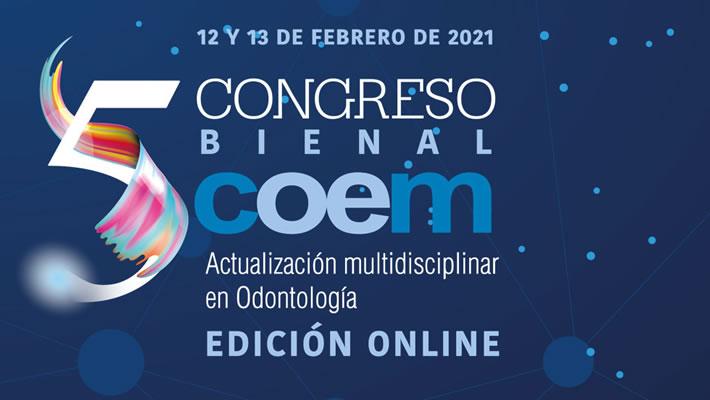 V Biennial Congress COEM. Multidisciplinary Update in Dentistry